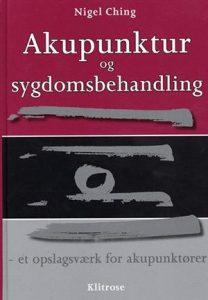 Bogomslag: Akupunktur og sygdomsbehandling - et opslagsværk for akupunktører